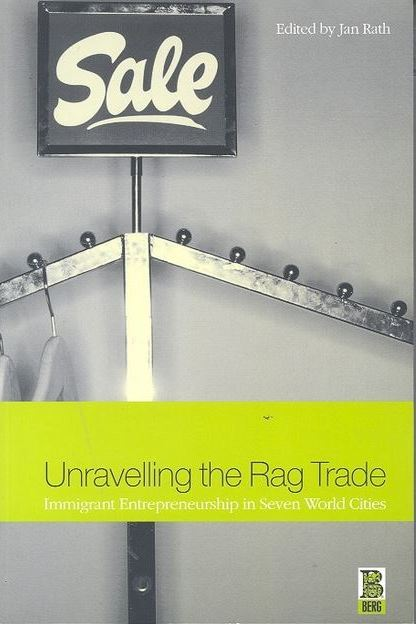 unravelling the rag trade jan rath. Black Bedroom Furniture Sets. Home Design Ideas
